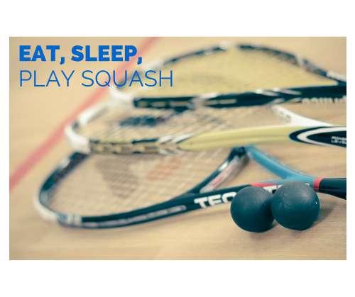 eat sleep play squash squash quote